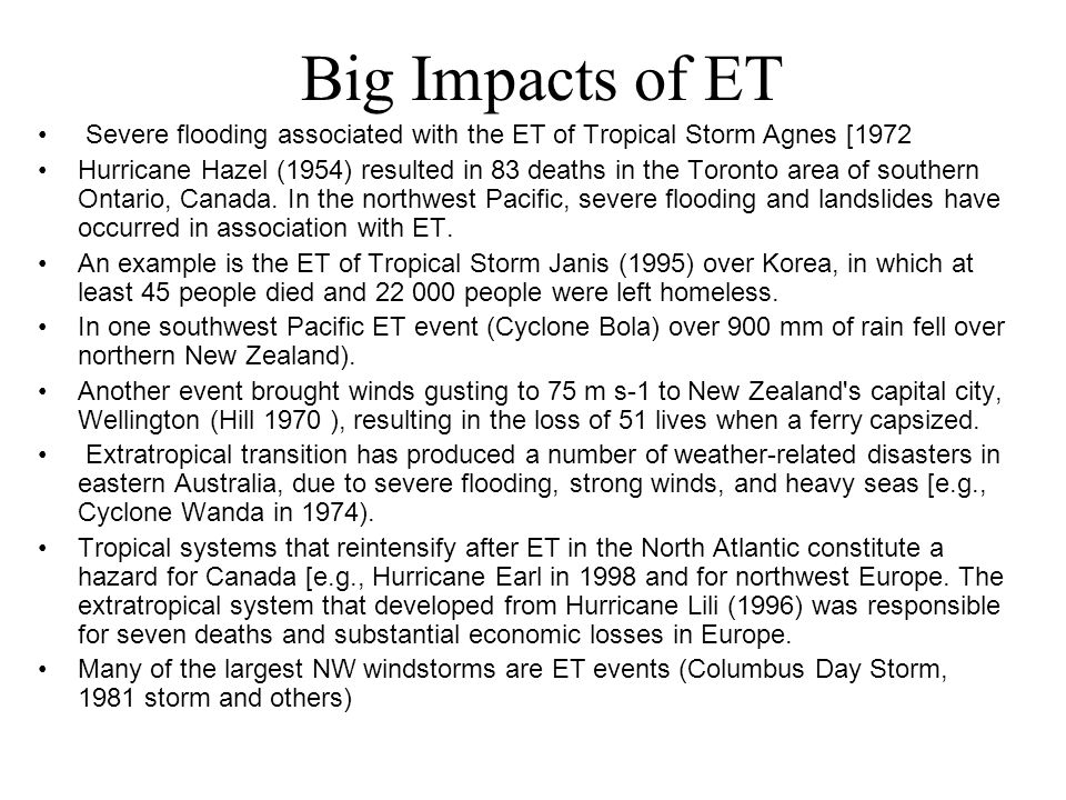 Big Impacts of ET Severe flooding associated with the ET of Tropical Storm Agnes [1972.